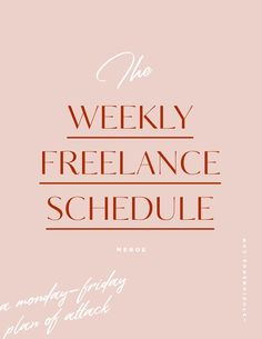 The weekly freelance schedule—how to organize your work week for success Business Advice, Business Planning, Online Business, Career Advice, Web Business, Business Articles, Business Coaching, Goal Planning, Life Coaching