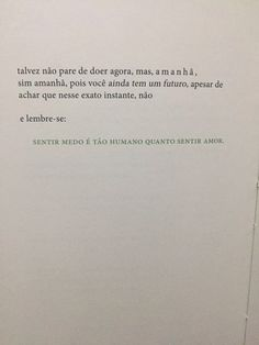Poetry Text, Poetry Quotes, Words Quotes, Sayings, Portuguese Quotes, Inspirational Phrases, Some Quotes, Deep Words, Some Words