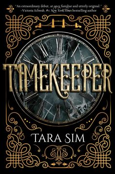 Tara Sim's YA steampunk science-fiction novel Timekeeper hit shelves in 2016 and quickly became a favorite for fans of the genre. The novel is set in an alternate Victorian world controlled by clock towers, where a damaged clock can fracture time —… Fantasy Book Covers, Fantasy Books, Book Cover Design, Book Design, Ya Books, Books To Read, Teen Books, Steampunk Book, Science Fiction