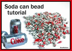 Upcycled soda can bead tutorial, instant download, 13 page tutorial, make your own beads, upcycled and recycled, metal beads, diet coke. on Etsy, $5.63 AUD