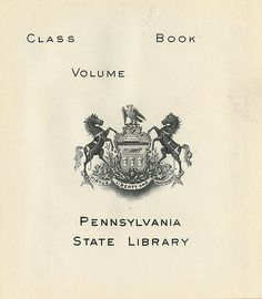 [Bookplate of the Pennsylvania State Library] by Pratt Libraries, via Flickr
