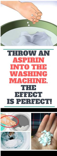 Throw An Aspirin Into The Washing Machine. The Effect Is Perfect..!
