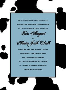 possible wedding invitation if I do a  holstein cow theme/black and white theme