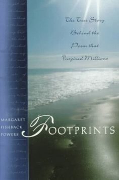 essay on footprints by margaret fishback powers Footprints is a gift book hardback by margaret fishback powers footprints is about encouragement,inspiration/inspirational,prayer,quotations,reflection purchase.