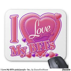 I Love My BFFs pink/purple - hearts Mouse Pad • Kristen from the UK, Thank you for your purchase!   •   This design is available on t-shirts, hats, mugs, buttons, key chains and much more   •   Please check out our others designs at: www.zazzle.com/ZuzusFunHouse*