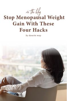 <thrive_headline click What You Need to Know About Menopausal Weight Gain And How to Prevent it</thrive_headline> Help Losing Weight, Weight Loss Help, Healthy Weight Loss, Weight Gain, Lower Estrogen Levels, Danette May, Post Menopause, Stress Causes, Stubborn Belly Fat