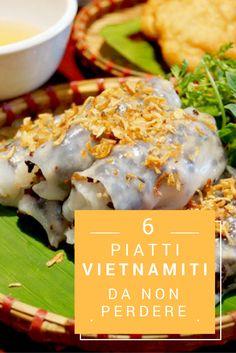 """. """"Banh cuon"""" – Rotoli di riso vietnamità al vapore  Non è tipo involtini normali che sapevate con guscio fatto da farina di riso bollita poi seccata, questo tipo di torta si mangia quando è ancora molto caldo, delicato e delizioso. (Fatta da carne di maiale, torta di riso, funghi, orecchio di giuda,…)"""
