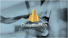 Learn How To Use Daily Motion To Upload Videos