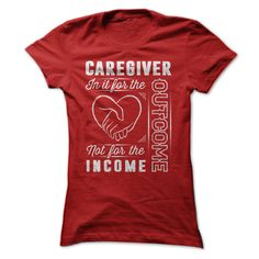 Caregiver T-Shirts, Hoodies. ADD TO CART ==► Funny Tee Shirts