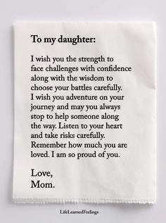 Daughter love, my beautiful daughter, inspirational quotes for daughters, g Mommy Quotes, Quotes For Kids, Great Quotes, Quotes To Live By, Me Quotes, Inspirational Quotes For Daughters, Qoutes, Nephew Quotes, Sister Quotes