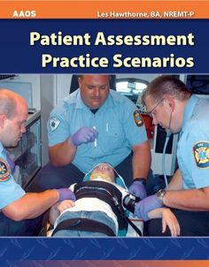Patient Assessment Practice Scenarios by American Academy of Orthopaedic Surgeons (AAOS). $53.56