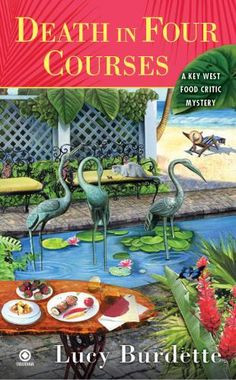 Death in Four Courses (Key West Food Critic Mysteries) | Lucy Burdette
