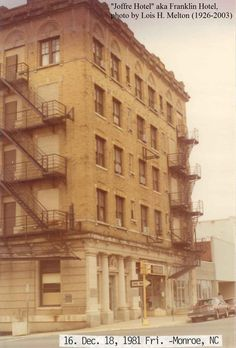 Tbt Hotel Joffre Built In 1918 19 Is Seen Here 1981