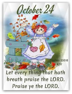 Daily Scripture, Scripture Verses, Scriptures, October Calender, Calendar, Monday Blessings, King James Bible Verses, 24 October, Days Of The Year