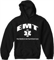EMT The Hardest Job Hoodie