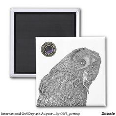 International Owl Day-4th August-Endangered Specie 2 Inch Square Magnet
