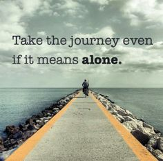 God has brought upon me a new journey, and he will take me through it.