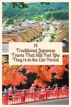 14 Traditional Japanese Towns That Still Feel Like They're in the Edo Period Traditional Japan Japan Travel Tips, Asia Travel, Travel Guide, Travel Advice, Solo Travel, Travel Quotes, Time Travel, Japan Countryside, Countryside Landscape