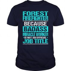 FOREST FIREFIGHTER - BADASS CU #teeshirt #style. OBTAIN LOWEST PRICE  => https://www.sunfrog.com/LifeStyle/FOREST-FIREFIGHTER--BADASS-CU-Navy-Blue-Guys.html?60505