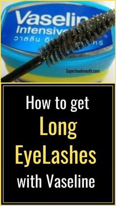 Vaseline Beauty Tips for Hair, Face, Skin, and Lips How to get long eyelashes with vaseline Get Long Eyelashes, How To Grow Eyelashes, Longer Eyelashes, Eyelashes Drawing, White Eyelashes, Beautiful Eyelashes, Thicker Eyelashes, Beauty Tips For Hair, Beauty Hacks