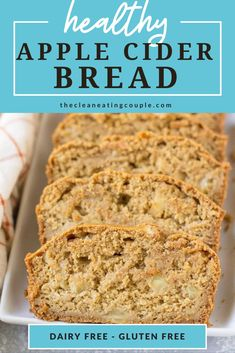 This Healthy Apple Cider Bread is a delicious fall treat! Gluten free, dairy free and sweetened only with honey - it's perfect for a quick breakfast or snack.
