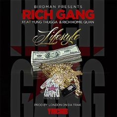 """Birdman Ft. Young Thug & Rich Homie Quan """"Lifestyle"""" (Audio) 