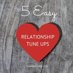5 Easy Relationship Tune Ups