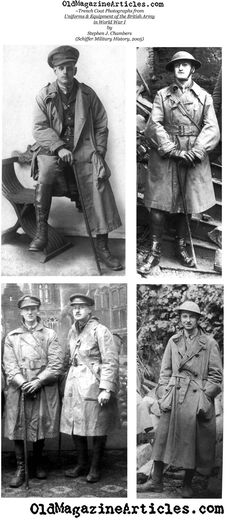 11. World War I Trench coat...worn by British soldiers in the trenches of WWI made originally by Burberry.