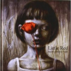 Little red:  Beatriz Martin Vidal: Books