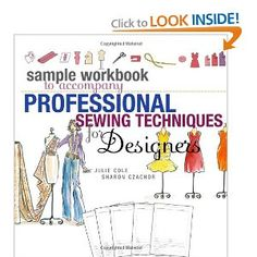 Sample Workbook to Accompany Professional Sewing Techniques for Designers: Jules Cole, Sharon Czachor: 9781563676147: Amazon.com: Books