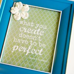 Creative Quote Printable perfect for art studio or craft room; at Organize Your Stuff Now