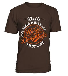 DADDY - SONS HERO - DAUGHTERS FIRST LOVE