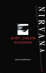 Dzienniki - Kurt Cobain - Kurt Cobain (47593) - Lubimyczytać.pl
