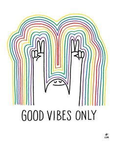 cute good vibes only happy human
