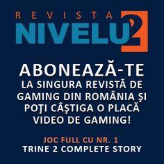 Revista Nivelul2 este o publicaţie profesionistă de gaming. Delectează-te în fiecare lună cu cele mai suculente articole de cultură gameristică, cele mai tari review-uri şi o explozie de exclusivităţi. Informează-te de la cei mai buni: fosta redacție a revistei LEVEL, dar și nume noi cu experiență, care completează oferta.