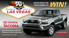 I just entered the 2014 K&N Horsepower Challenge Sweepstakes where you can win a trip for two to Las Vegas for a chance at winning a 2014 TOYOTA TACOMA. Make sure to enter at knfilters.com!!