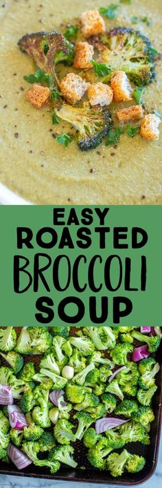This Roasted Broccoli Soup is so easy to make and you only need a few ingredients! It's dairy free, super creamy and filled with so much flavor. It takes just about 45 minutes to make and it's perfect for a healthy lunch or dinner. #broccolisoup #creamybroccolisoup #vegansoup #souprecipes