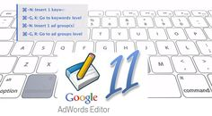 New Google AdWords Editor Version 11 Features
