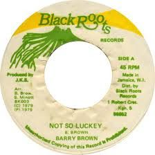MAGICO ESTILO REGGAE: BARRY BROWN - NOT SO LUCKY 1979  ALBUM