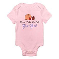 """Don't Make Me Call Yia-Yia"" Infant Bodysuit"