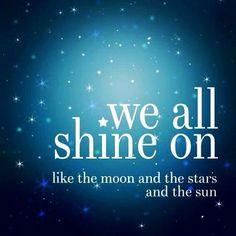 Shine on friends.