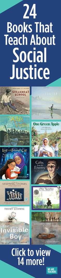 The books we share with students go a long way in developing their compassion for others. Here are 24 books about social justice recommended by teachers.