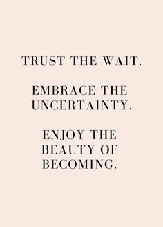 Quotes Sayings and Affirmations trust the wait - friday's fantastic finds Motivacional Quotes, Words Quotes, Best Quotes, New Week Quotes, Daily Quotes, Status Quotes, Quotes About Friday, Success Quotes, Quotes About Time