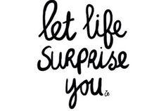 Life-surprise