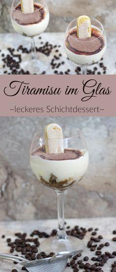 Leckeres Tiramisu im Glas. Rezept nach italienischer Art. Schmeckt mit aber auch ohne Alkohol und ist total leicht und schnell hergestellt. #werbung