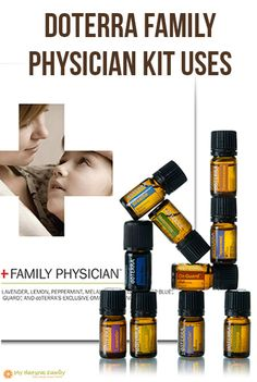 doTERRA Family Physician Kit Essential Oil Uses - Six Single Essential Oils & Four Essential Oil Blends That No Family Should Ever Be Without!