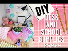 DIY School Supplies and Organizational Desk Decor   Pinterest and Tumblr Inspired - YouTube