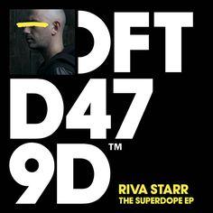 Riva Starr - The Superdope EP