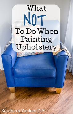Southern Yankee DIY What Not To Do When Painting Upholstery Uncategorized ~ update any piece of furniture with paint! Learn all the best tips & tricks Painting Fabric Furniture, Paint Upholstery, Chair Upholstery, Chair Fabric, Paint Furniture, Upholstered Furniture, Paint Fabric, Fabric Painting, Diy Home Furniture