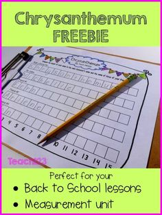 Chrysanthemum FREEBIES - perfect for your Back to School lessons or a measurement unit.